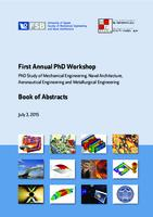 prikaz prve stranice dokumenta First annual PhD workshop : PhD study of Mechanical Engineering, Naval Architecture and Metallurgical Engineering book of abstracts